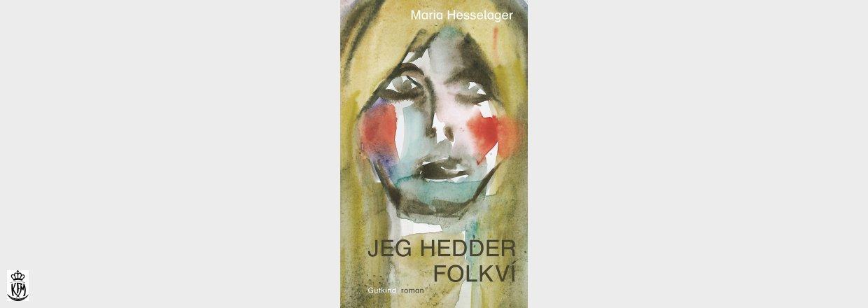 Maria Hesselager, Jeg hedder Folkví