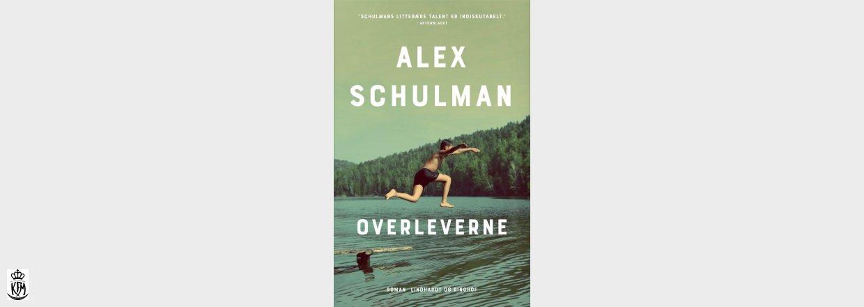 Alex Schulman, Overleverne