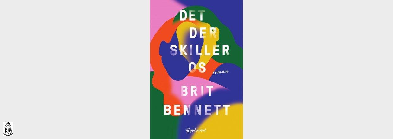 Brit Bennett, Det der skiller os